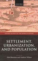 Settlement, Urbanization, and Population (ISBN: 9780198788515)