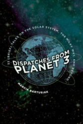 Dispatches from Planet 3 - Thirty-Two (ISBN: 9780300235746)