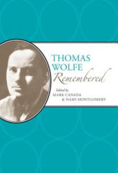 Thomas Wolfe Remembered (ISBN: 9780817319908)