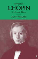 Fryderyk Chopin - Alan Walker (ISBN: 9780571348558)