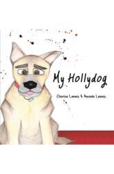 My Hollydog (ISBN: 9781788783033)