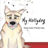 My Hollydog (ISBN: 9781788783040)