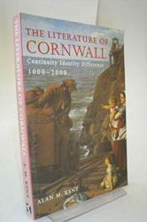 Literature of Cornwall - Continuity, Identity, Difference, 1000-2000 (ISBN: 9781900178280)