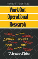Work Out Operational Research (ISBN: 9780333396186)