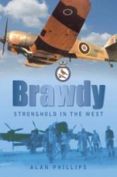 Brawdy - Stronghold in the West (ISBN: 9780752449234)