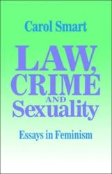 Law, Crime and Sexuality - Essays in Feminism (ISBN: 9780803989603)