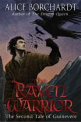 Raven Warrior - Tales Of Guinevere Vol 2 (ISBN: 9780553824919)