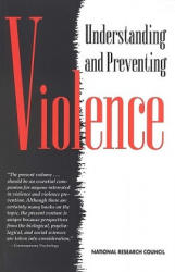 Understanding and Preventing Violence - Volume 1 (ISBN: 9780309054768)