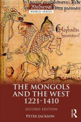 Mongols and the West - 1221-1410 (ISBN: 9781138848481)
