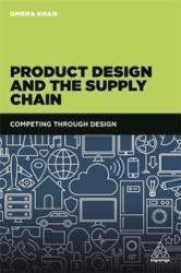 Product Design and the Supply Chain - Competing Through Design (ISBN: 9780749478230)