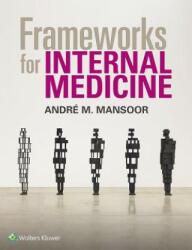 Frameworks for Internal Medicine (ISBN: 9781496359308)