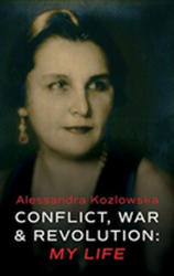 Conflict, War and Revolution: My Life (ISBN: 9781781724491)