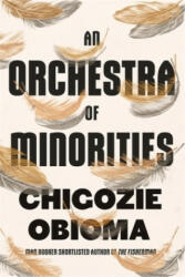 Orchestra of Minorities (ISBN: 9780349143194)