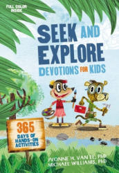 Seek and Explore Devotions for Kids - 365 Days of Hands-On Activities (ISBN: 9780310760344)