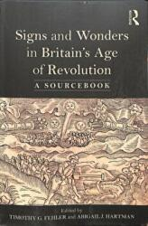 Signs and Wonders in Britain's Age of Revolution - Abigail Hartman (ISBN: 9781138492066)