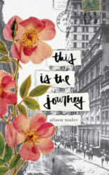This Is the Journey (ISBN: 9781449492991)