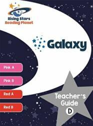 Reading Planet Galaxy Teacher's Guide D (ISBN: 9781510433724)