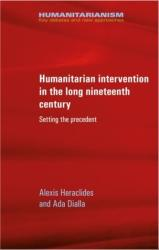 Humanitarian Intervention in the Long Nineteenth Century - Setting the Precedent (ISBN: 9781526133823)