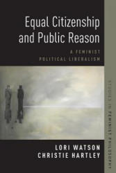 Equal Citizenship and Public Reason (ISBN: 9780190683030)