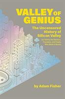 Valley of Genius - Adam Fisher (ISBN: 9781538714492)