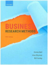 Business Research Methods - Emma Bell, Alan Bryman, Bill Harley (ISBN: 9780198809876)