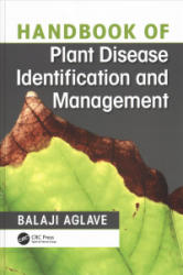 Handbook of Plant Disease Identification and Management (ISBN: 9781138585478)