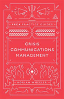 Crisis Communications Management - Adrian Wheeler (ISBN: 9781787566187)