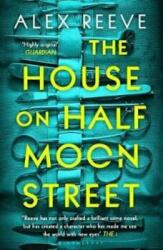 House on Half Moon Street (ISBN: 9781408892718)