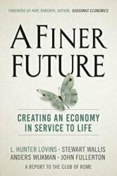 Finer Future (ISBN: 9780865718982)