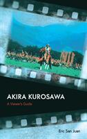 Akira Kurosawa - Eric San Juan (ISBN: 9781538110898)