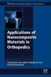 Applications of Nanocomposite Materials in Orthopedics (ISBN: 9780128137406)