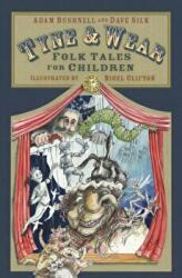 Tyne and Wear Folk Tales for Children (ISBN: 9780750988018)