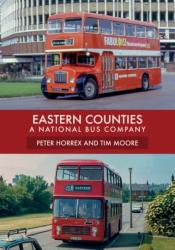 Eastern Counties A National Bus Company (ISBN: 9781445679617)