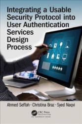 Integrating a Usable Security Protocol into User Authentication Services Design Process (ISBN: 9781138577688)