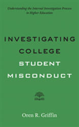 Investigating College Student Misconduct (ISBN: 9781421426372)