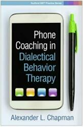 Phone Coaching in Dialectical Behavior Therapy (ISBN: 9781462537358)