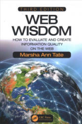 Web Wisdom - How to Evaluate and Create Information Quality on the Web, Third Edition (ISBN: 9781138501584)