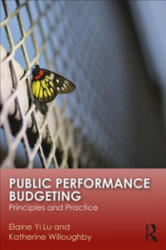 Public Performance Budgeting - Principles and Practice (ISBN: 9781138695979)