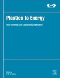 Plastics to Energy - Al-Salem, Sultan (ISBN: 9780128131404)