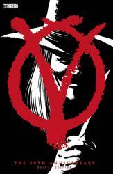 V for Vendetta 30th Anniversary (ISBN: 9781401285005)