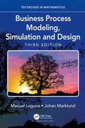 Business Process Modeling, Simulation and Design (ISBN: 9781138061736)