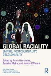 Global Raciality - Empire, PostColoniality, DeColoniality (ISBN: 9781138391642)