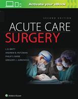 Acute Care Surgery (ISBN: 9781496370044)