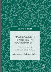 Radical Left Parties in Government - The Cases of SYRIZA and AKEL (ISBN: 9781349954650)