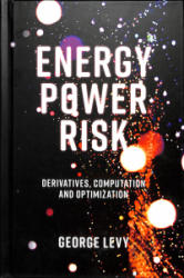 Energy Power Risk - Derivatives, Computation and Optimization (ISBN: 9781787435285)