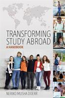 Transforming Study Abroad - A Handbook (ISBN: 9781789201154)