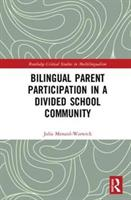 Bilingual Parent Participation in a Divided School Community (ISBN: 9781138584662)