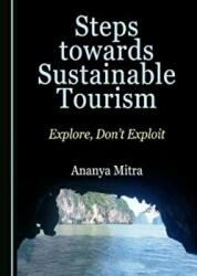 Steps towards Sustainable Tourism (ISBN: 9781527513792)
