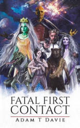 Fatal First Contact (ISBN: 9781528902977)