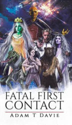 Fatal First Contact (ISBN: 9781528902984)
